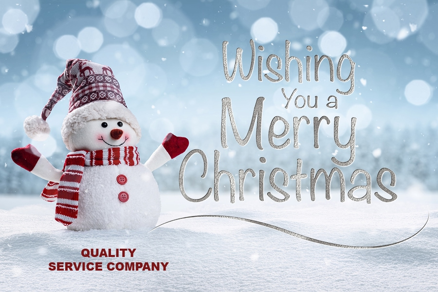 Quality Service Company is wishing everyone a very Merry Christmas this holiday season.